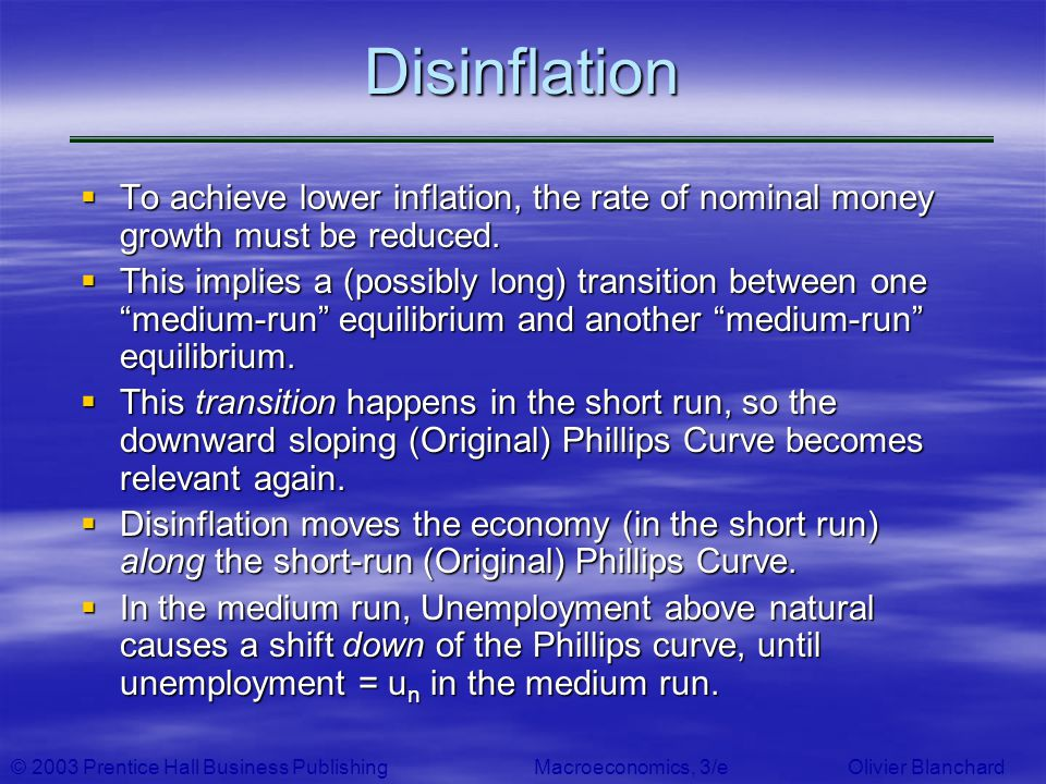 Disinflation To achieve lower inflation, the rate of nominal money growth must be reduced.