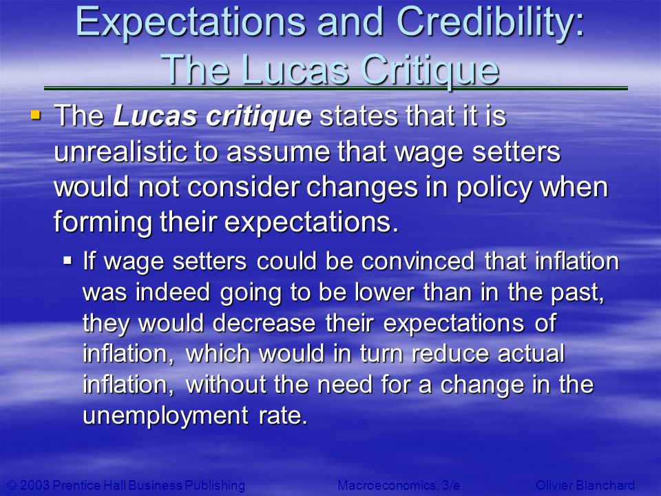 Expectations and Credibility: The Lucas Critique