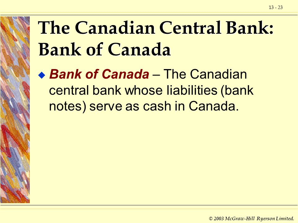 The Canadian Central Bank: Bank of Canada