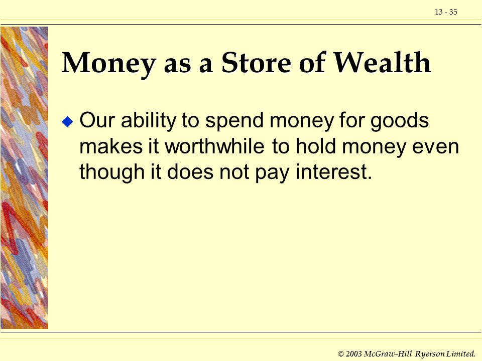 Money as a Store of Wealth