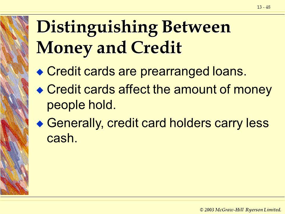 Distinguishing Between Money and Credit