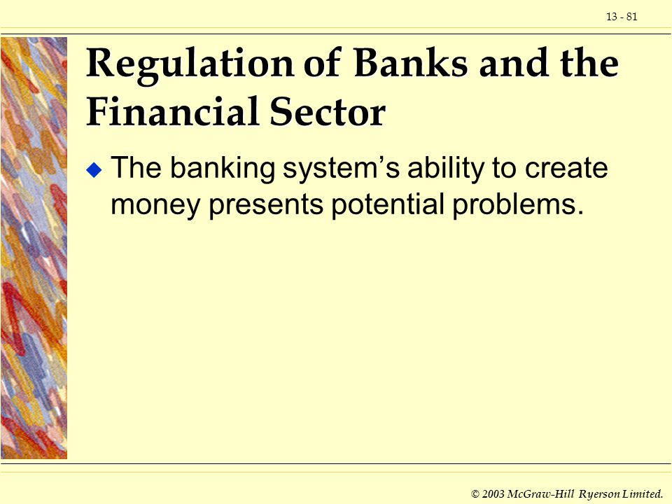 Regulation of Banks and the Financial Sector