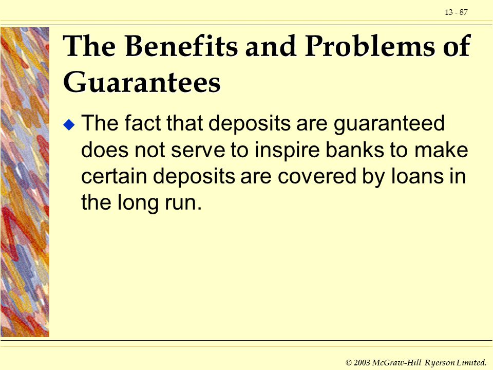 The Benefits and Problems of Guarantees