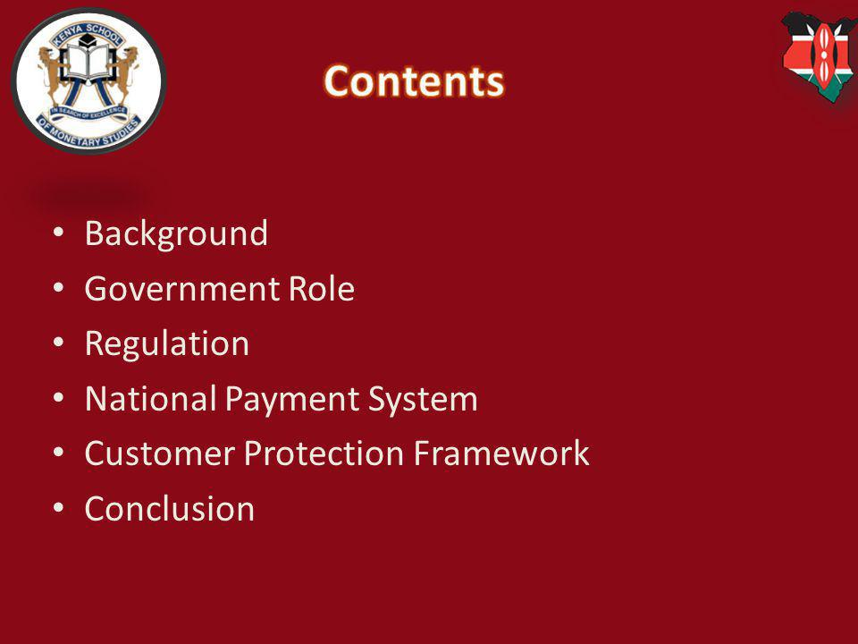 Contents Background Government Role Regulation National Payment System