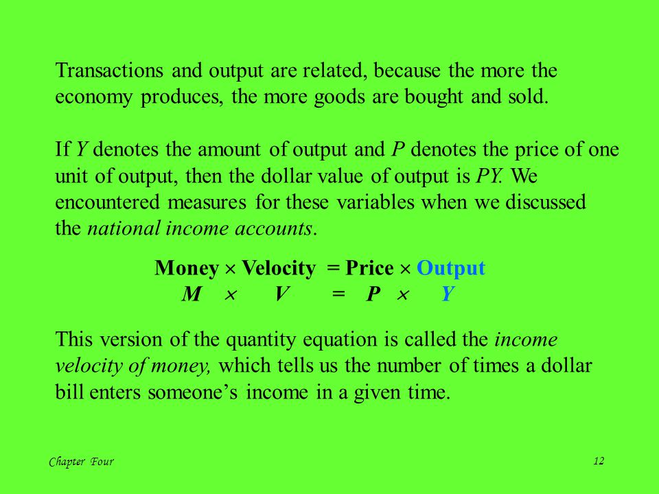 Transactions and output are related, because the more the
