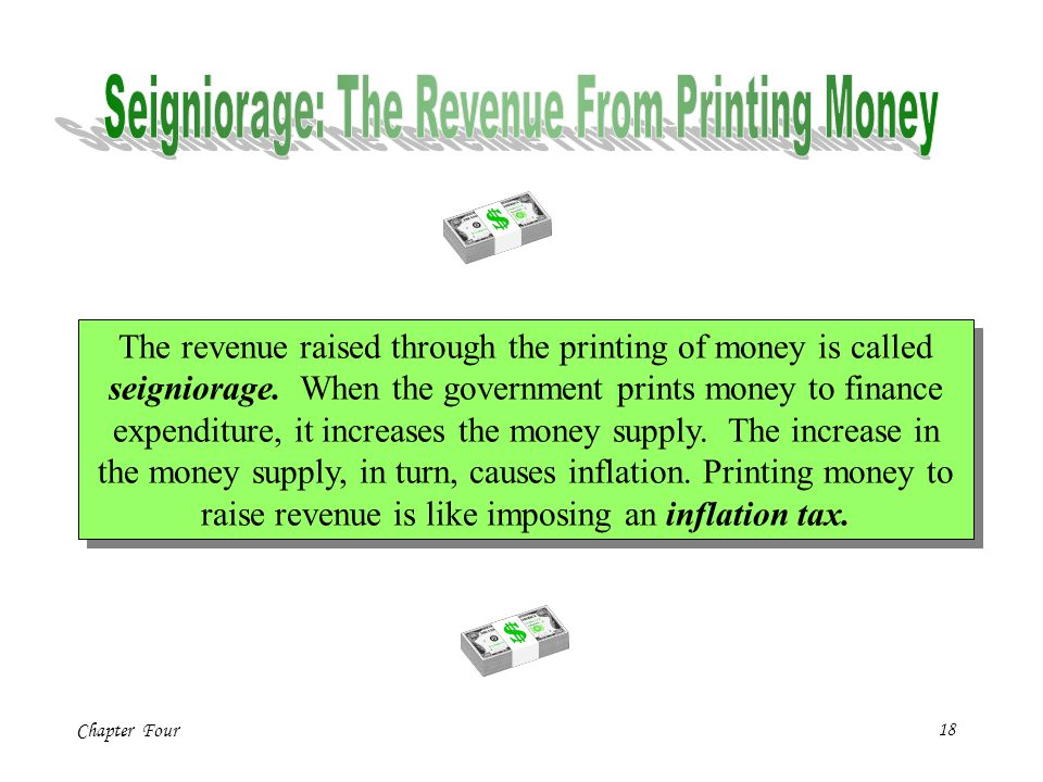 Seigniorage: The Revenue From Printing Money