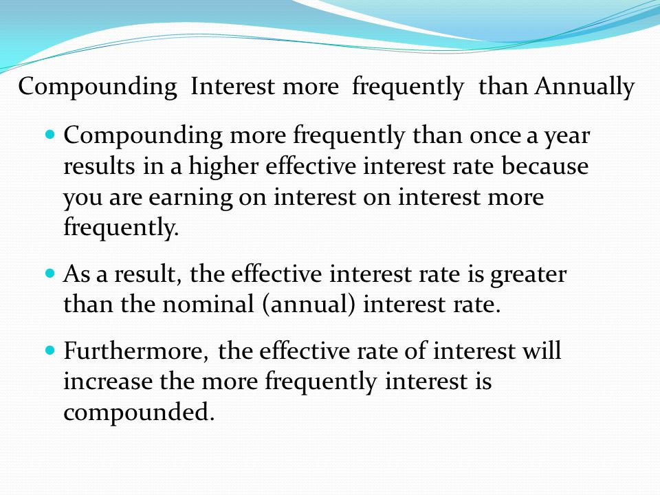 Compounding Interest more frequently than Annually