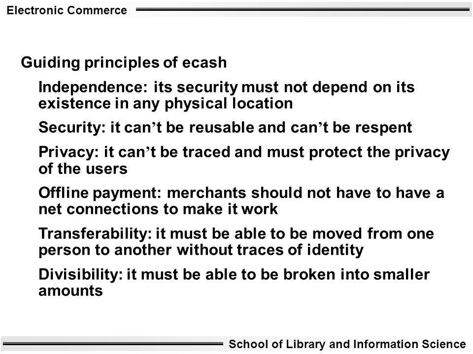 Guiding principles of ecash