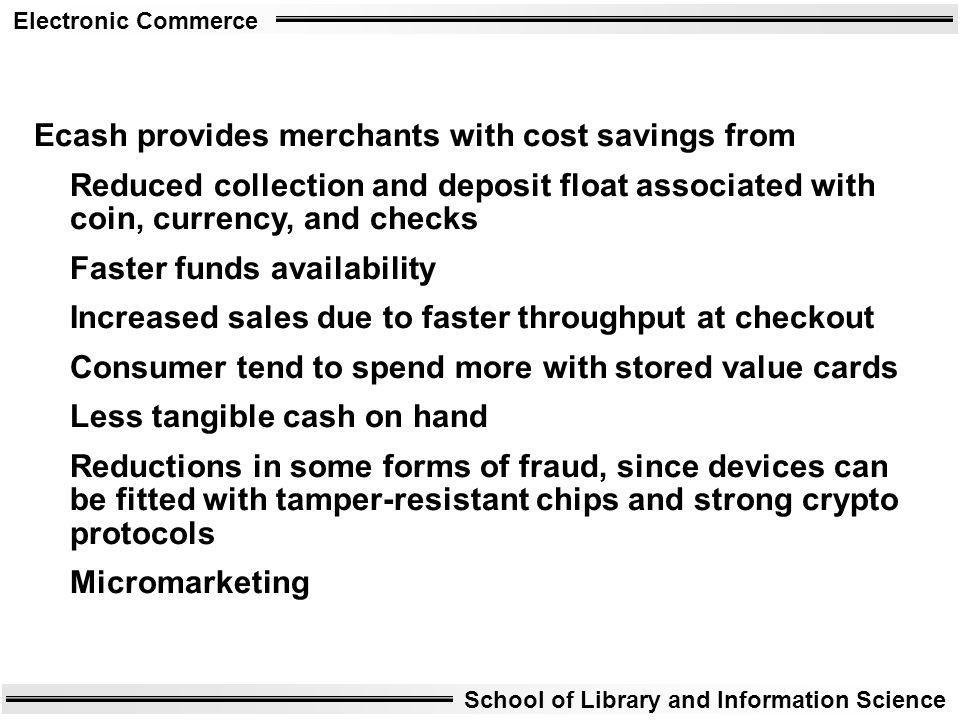 Ecash provides merchants with cost savings from