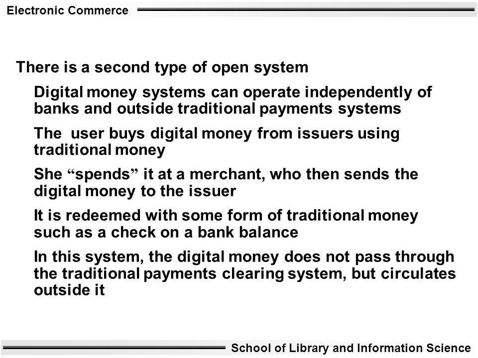 There is a second type of open system