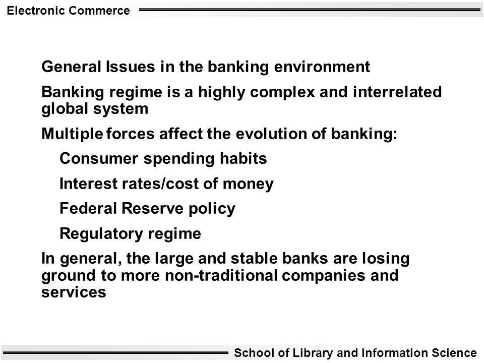 General Issues in the banking environment