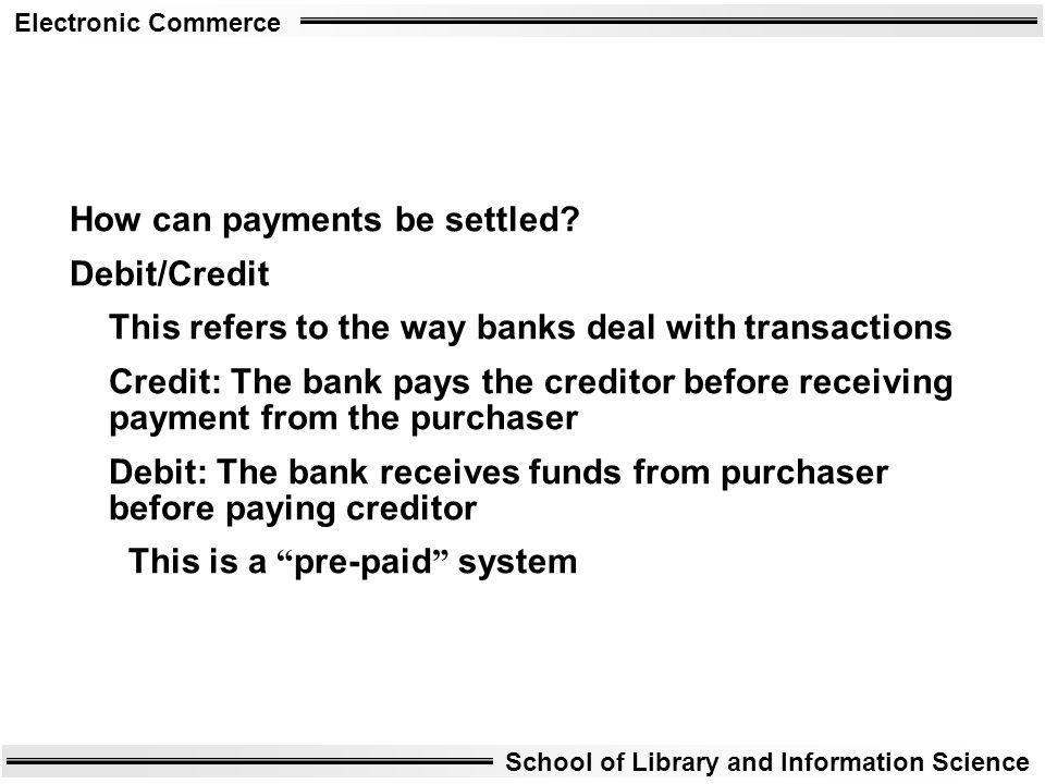 How can payments be settled