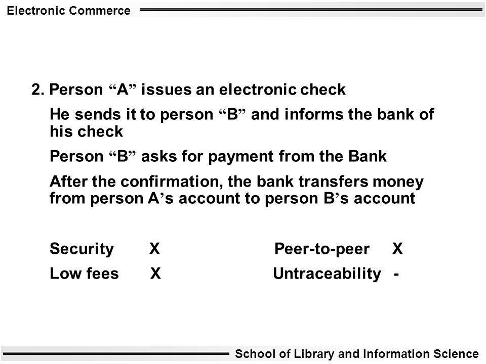 2. Person A issues an electronic check