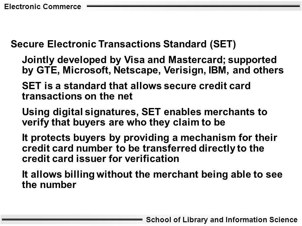 Secure Electronic Transactions Standard (SET)