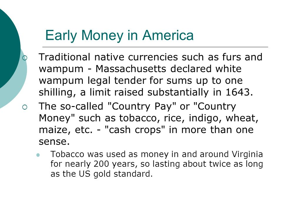 Early Money in America