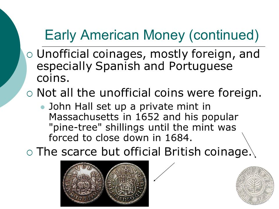 Early American Money (continued)