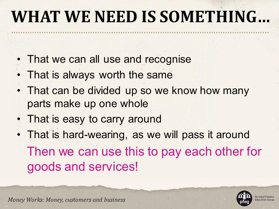 WHAT WE NEED IS SOMETHING…