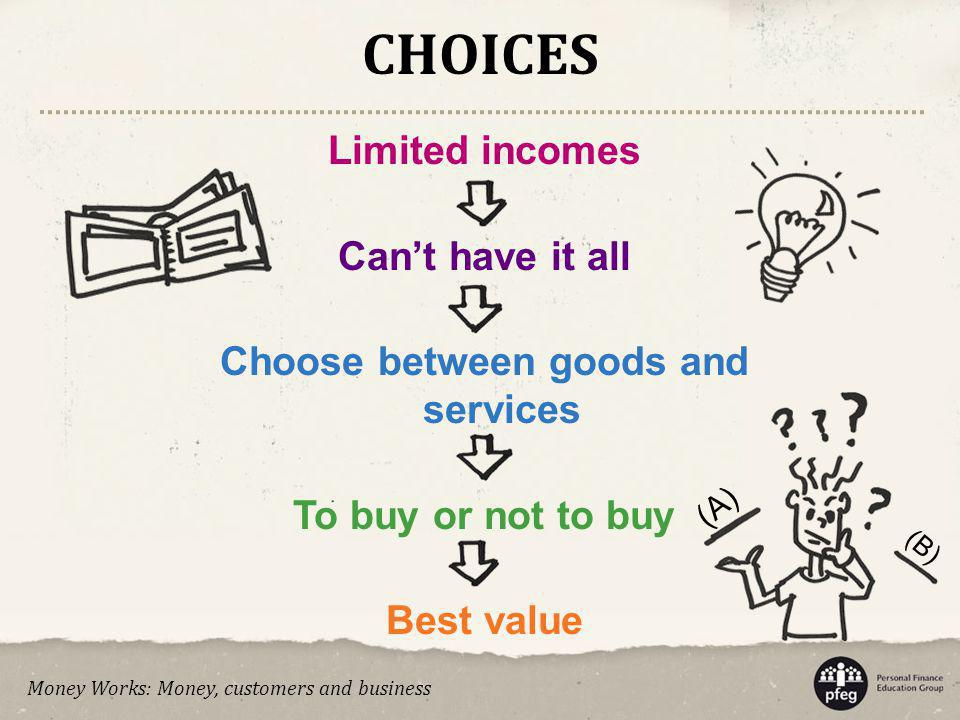 Choose between goods and services