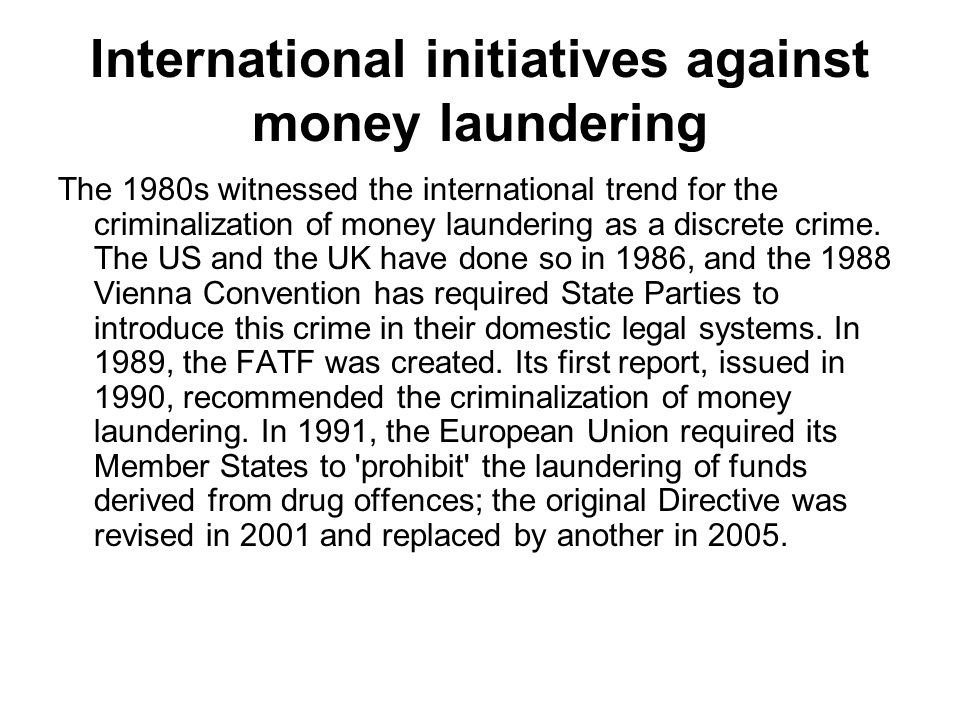International initiatives against money laundering