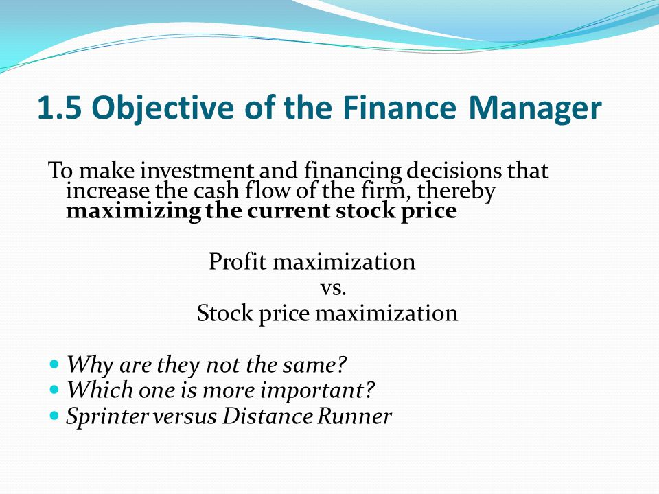 1.5 Objective of the Finance Manager