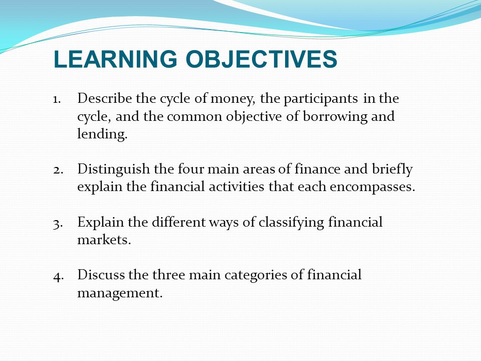 Explain the different ways of classifying financial markets.