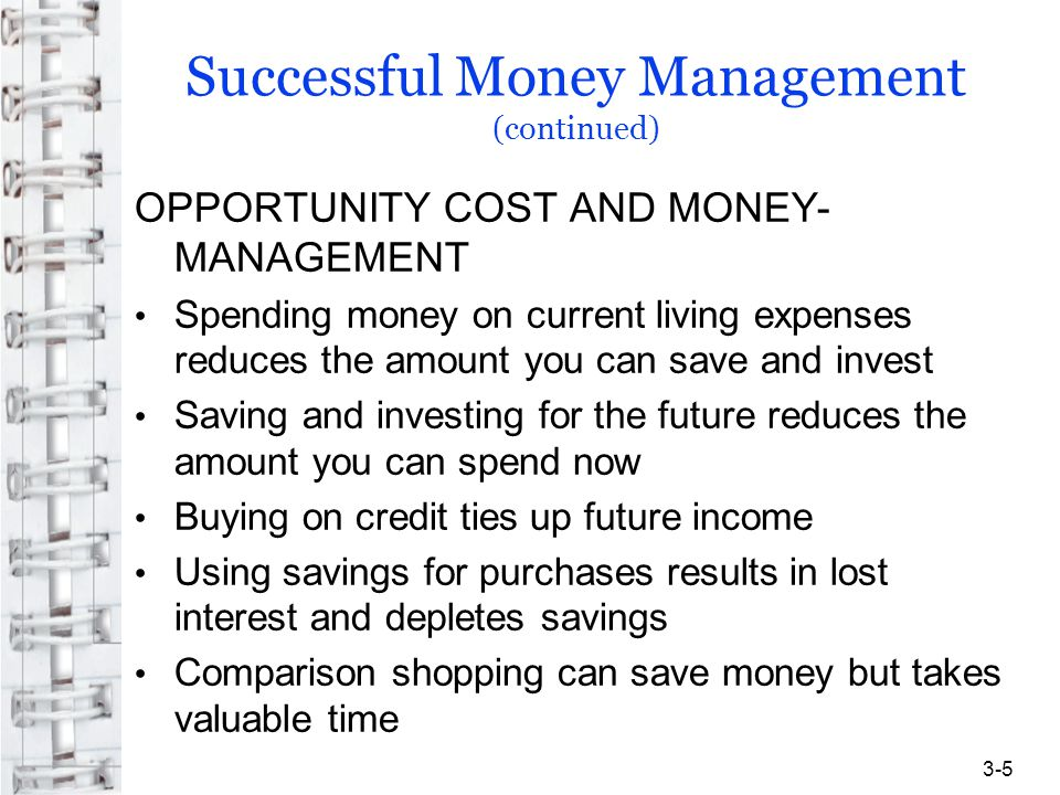 Successful Money Management (continued)