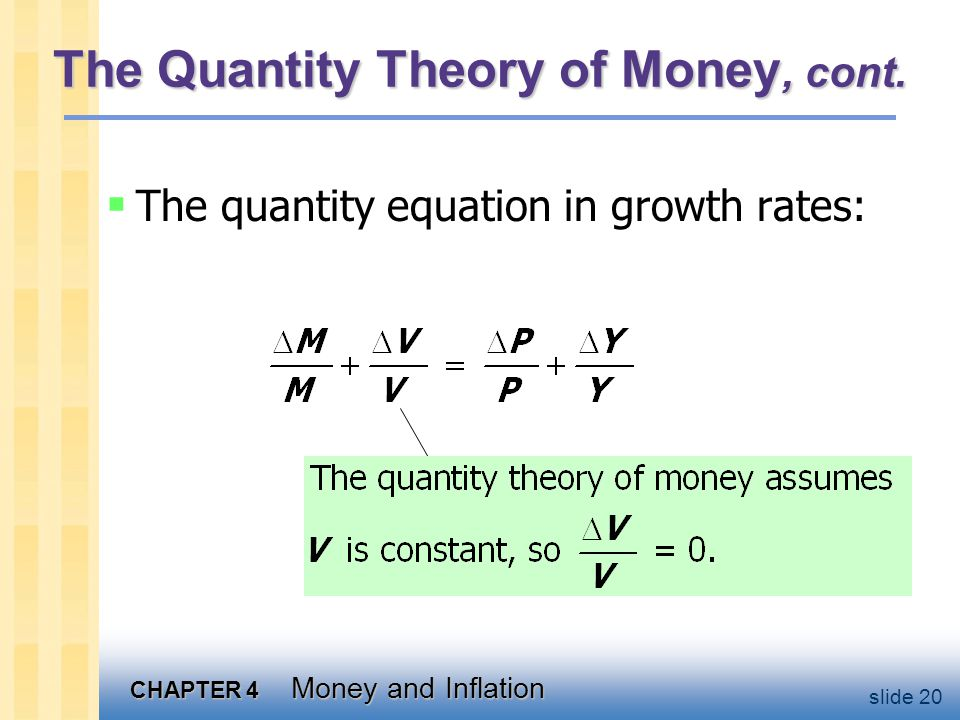 The Quantity Theory of Money, cont.
