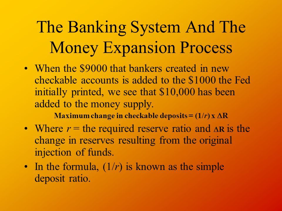 The Banking System And The Money Expansion Process