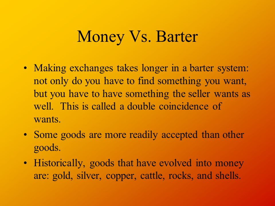 Money Vs. Barter