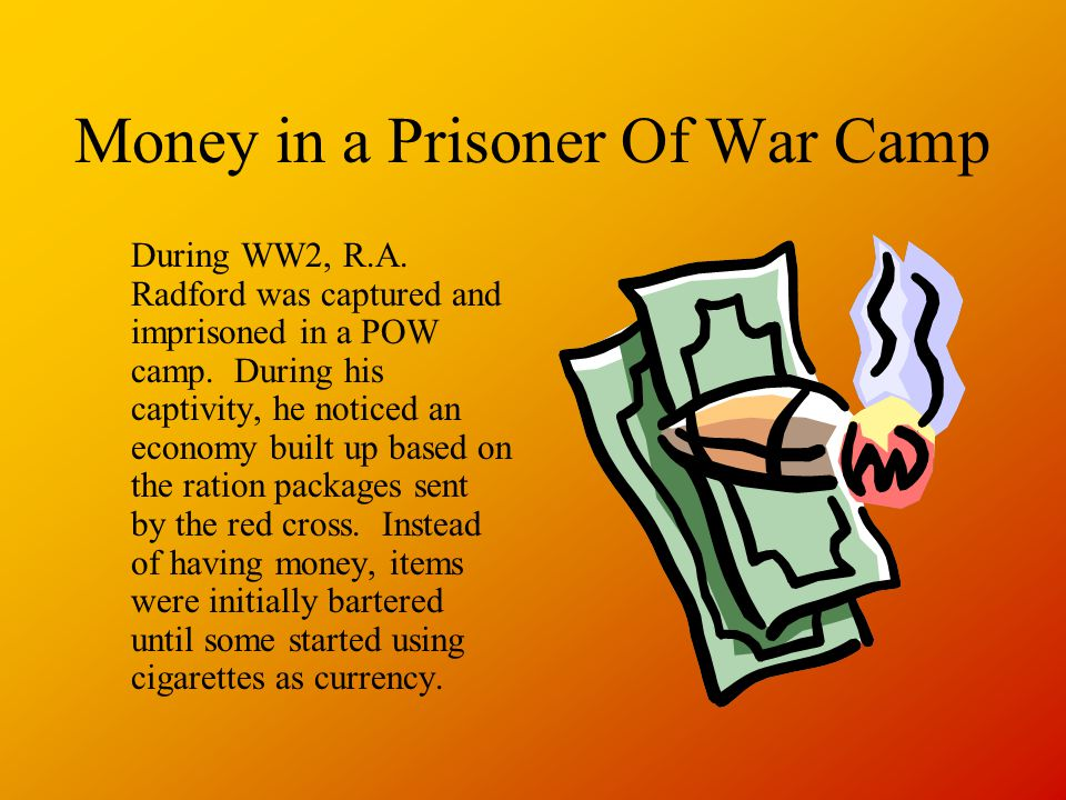 Money in a Prisoner Of War Camp