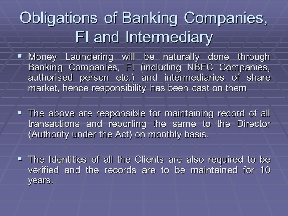 Obligations of Banking Companies, FI and Intermediary