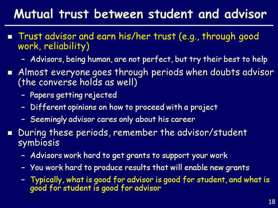 Mutual trust between student and advisor