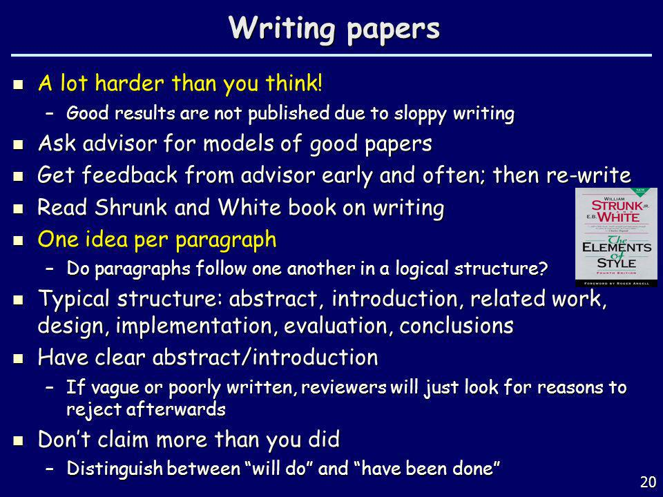 Writing papers A lot harder than you think!