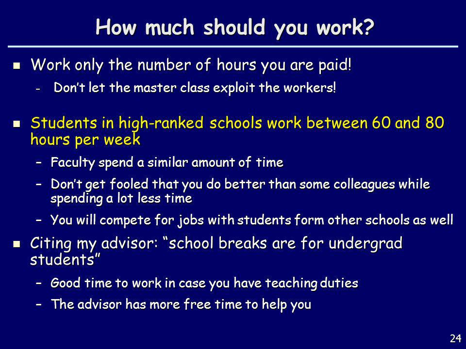 How much should you work