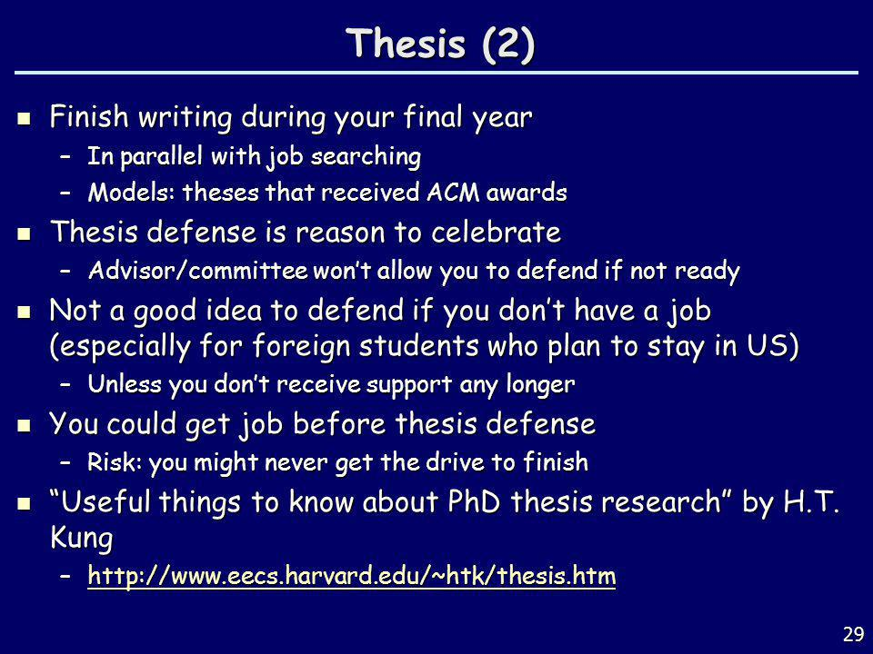 Thesis (2) Finish writing during your final year