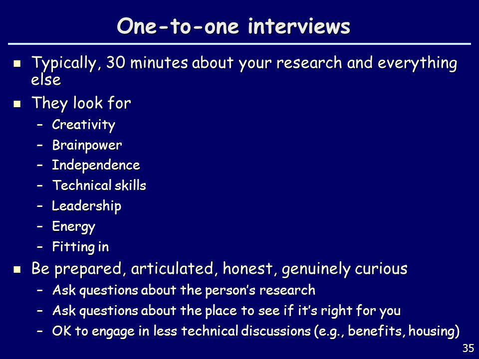 One-to-one interviews