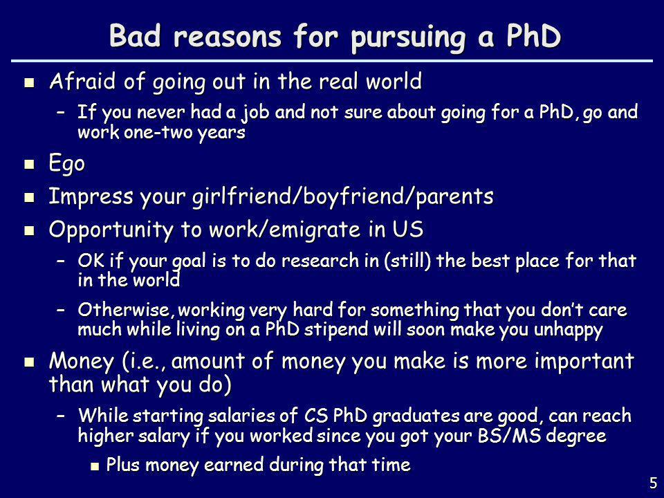Bad reasons for pursuing a PhD