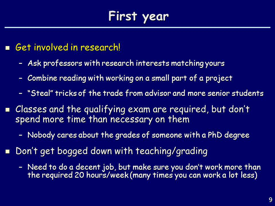 First year Get involved in research!