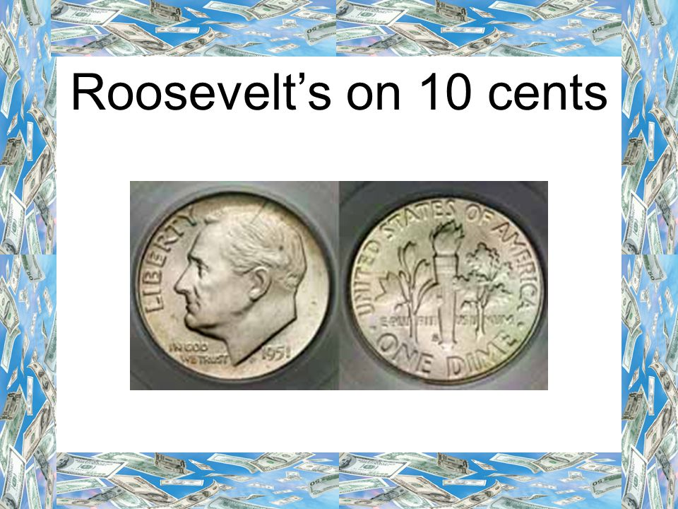 Roosevelt's on 10 cents