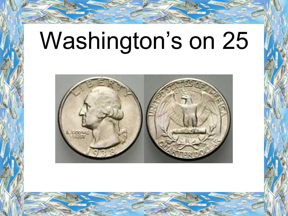 Washington's on 25