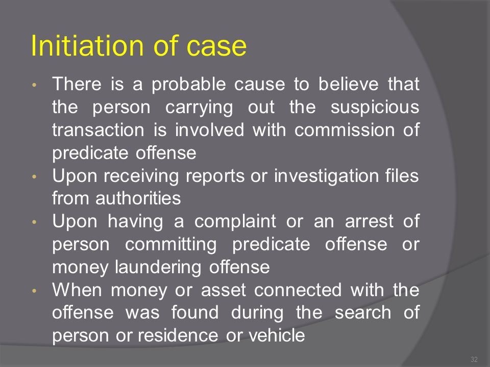 Initiation of case
