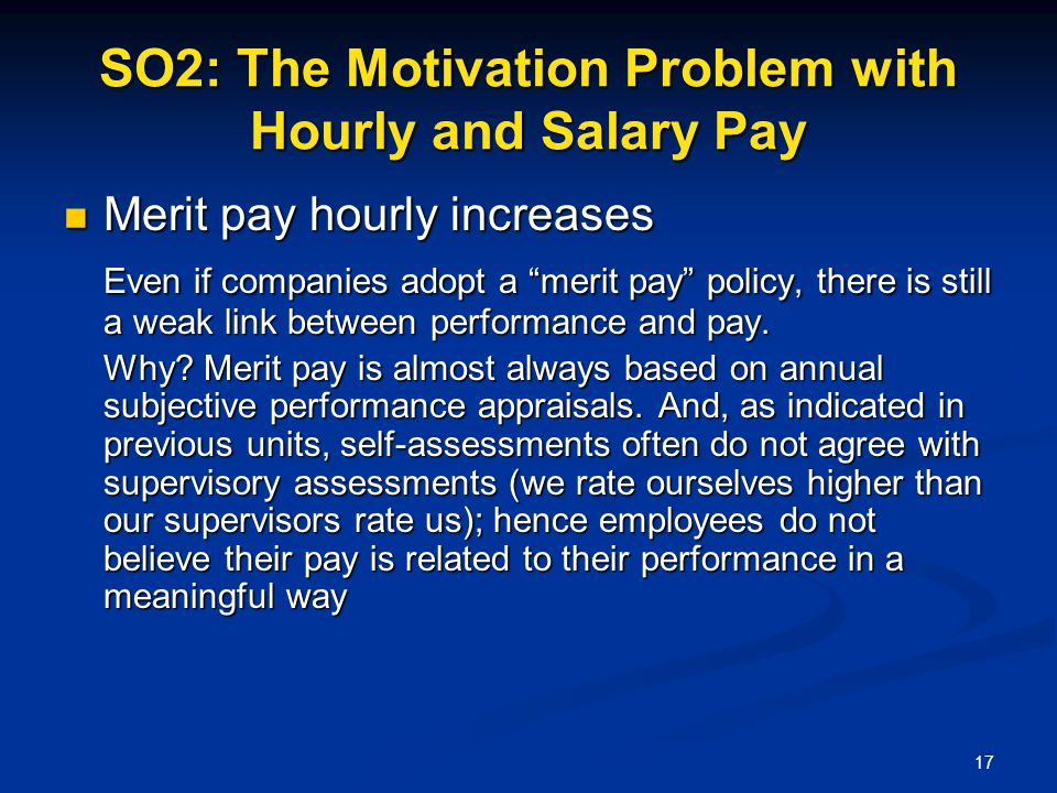 SO2: The Motivation Problem with Hourly and Salary Pay