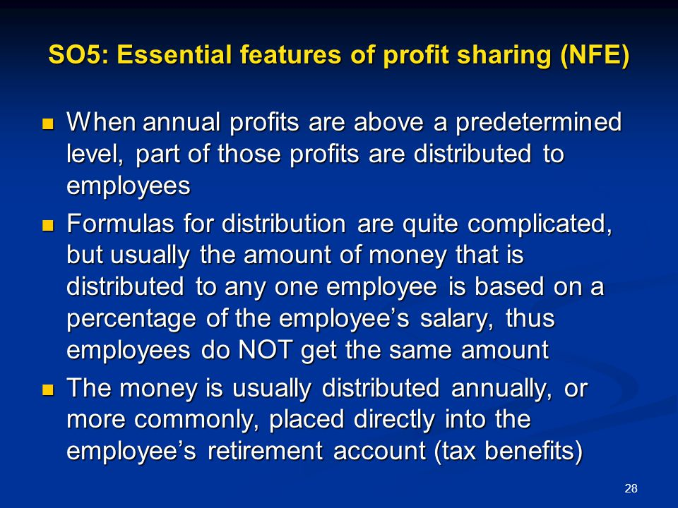 SO5: Essential features of profit sharing (NFE)
