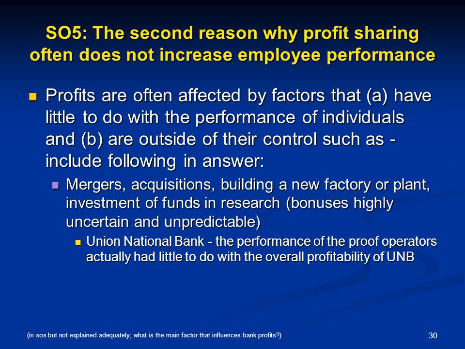 SO5: The second reason why profit sharing often does not increase employee performance