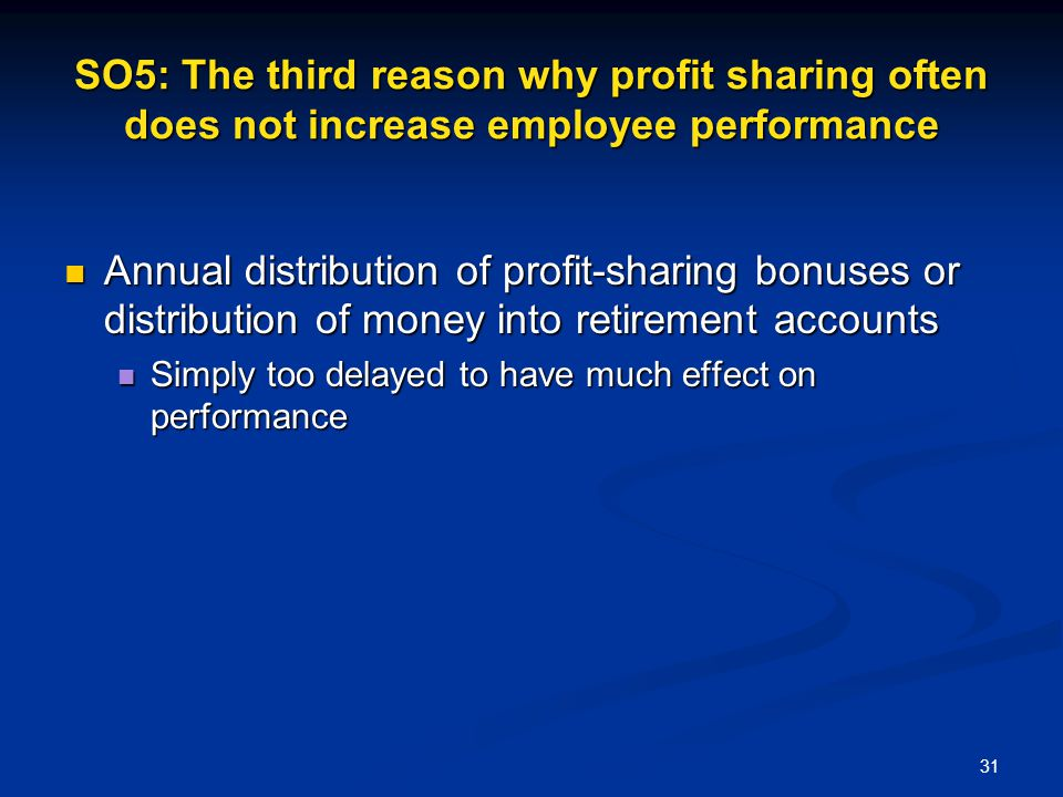 SO5: The third reason why profit sharing often does not increase employee performance