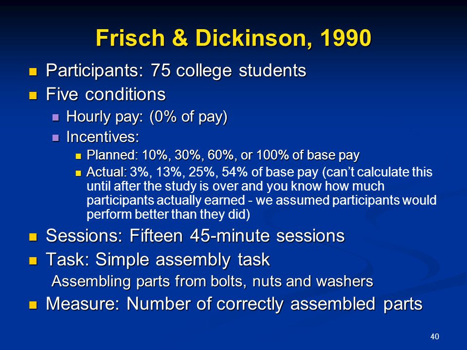Frisch & Dickinson, 1990 Participants: 75 college students