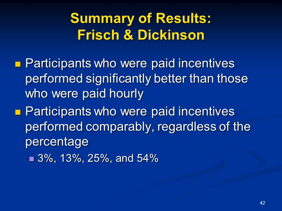 Summary of Results: Frisch & Dickinson