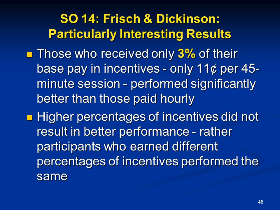 SO 14: Frisch & Dickinson: Particularly Interesting Results