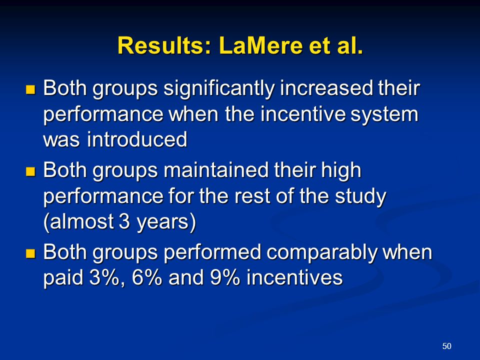 Results: LaMere et al. Both groups significantly increased their performance when the incentive system was introduced.