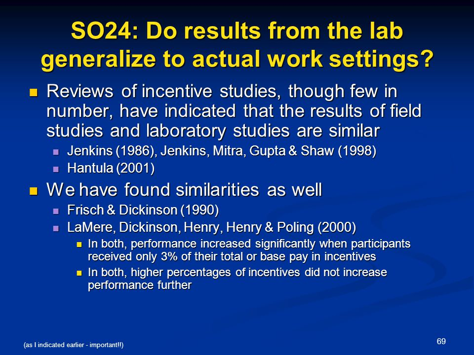 SO24: Do results from the lab generalize to actual work settings
